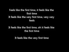 Feels Like The First Time Foreigner lyrics
