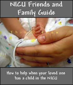 NICU Family and Friends Guide Preemie Babies, Premature Baby, Preemies, Nursing Tips, Nicu Nursing, Gifts For Family, Gifts For Kids, Hospital Gifts, Get Well Soon Gifts