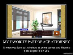 HAHA Phoenix Wright ace attorney I love these games! XD