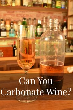 Can you carbonate your own wine?