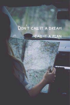 """No llames """"un sueño"""", llámalo """"un plan"""" #BuenosDíasTai #Quote #Dream"""