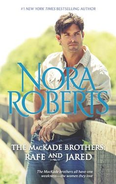 The MacKade Brothers: Rafe & Jared by Nora Roberts Silhouette Special Releases Dec 2013 Miniseries: MacKade Brothers #HarlequinBooks #NoraRoberts