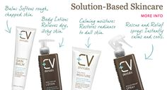 CV Skinlabs has successfully developed a skin care line that has an unprecedented standard for safety—plus the potent ingredients to return to skin a youthful radiance and glow. Setting the bar higher than ever before on the safety of the ingredients, the functioning of the packaging, and the thoroughness of the testing has produced products that may be used with full confidence by men and women.