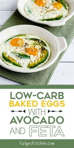 Low-Carb Baked Eggs with Avocado and Feta are a treat for a special breakfast, and these tasty baked eggs are also Keto, low-glycemic, gluten-free, and meatless! [found on KalynsKitchen.com] #KalynsKitchen #BakedEggs #BakedEggsWithAvocado #EggsAvocadoFeta #LowCarbBakedEggs