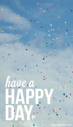 Have a happy day Ronda