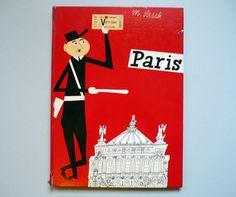 My Vintage Avenue !!! 50's and 60's illustrations !!!: M. Sasek - Paris