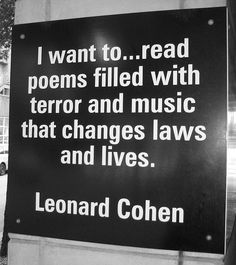 Leonard Cohen--one of the great voices of this century.