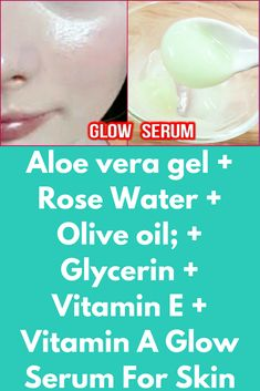 Aloe vera gel + Rose Water + Olive oil; + Glycerin + Vitamin E + Vitamin A Glow Serum For Skin This is a natural skin fair product that can give you desired results very fast and best part is that it is made up of all organic ingredients and it is suitable for all skin types Ingredients needed: Aloe vera gel + Rose Water + Olive oil; + Glycerin + Vitamin E + Vitamin A …