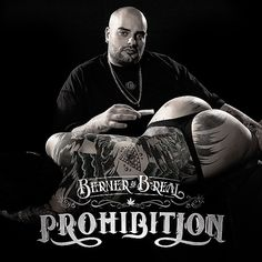 Berner & B-Real - Prohibition EP 2014. #w33daddict