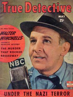 NBC RADIO - Columnist Walter Winchell on the air - True Detective magazine - 1942.