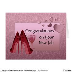 Shop Congratulations on New Job Greeting Card created by ckeenart. New Job Congratulations, Congrats Cards, New Job Wishes, First Day Job, Wishes For Daughter, Happy Good Morning Quotes, Promotion Card, Leaving Cards, New Job Card