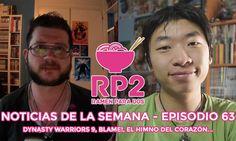 Repaso a las noticias de la semana #63 | Dynasty Warriors 9 Blame! El himno del corazón