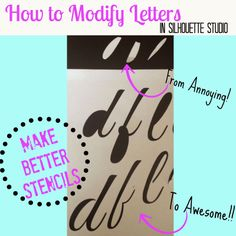 Silhouette Tutorial: Modifying Fonts to Eliminate the Annoying 'Middles' (ie A, B, D)