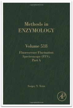 Methods in Enzymology Vol.518 Fluorescence Fluctuation Spectroscopy (FFS), Part…