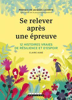 Se relever après une épreuve - Claire Aubé - Editions Leduc.s