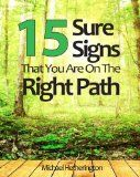 Free Kindle Book -  [Self-Help][Free] 15 Sure Signs That You Are On The Right Path