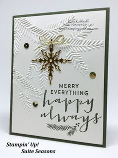 Easy and Elegant Christmas Card created with Suite Sayings by Kay Kalthoff Stamping to Share