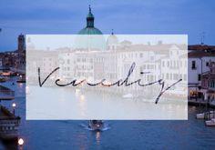 Venedig: 7 Dinge, die du wissen solltest