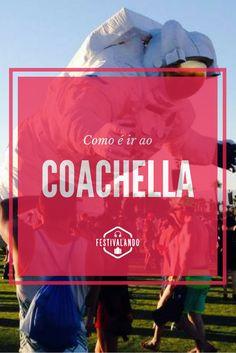 Coachella, dicas de viagem, Estados Unidos, festivais de música