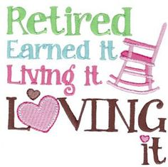Retirement Sentiments at Bunnycup Embroidery at http://www.bunnycup.com/viewset.aspx?designset=698