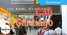 Tiempo que demora el vuelo desde Cali a Santiago de Chile