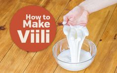 How to Make Viili Yogurt Stretch