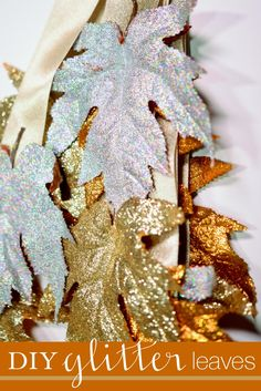 DIY Glitter Leaves! Make easy, fall home decor using artificial leaves, glitter, Elmer's X-TREME School Glue, and ribbon.