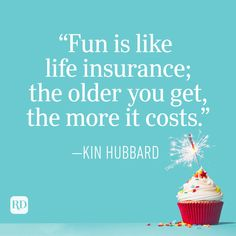 Funny Birthday Quotes Perfect for Cards | Reader's Digest Funny Husband Birthday Quotes, Romantic Birthday Quotes, Friendship Birthday Quotes, Sweet Birthday Quotes, Funny Friend Birthday, Funny Birthday Jokes, Boyfriend Birthday Quotes, Birthday Card Sayings, Happy Birthday Cards