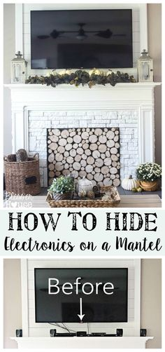 How to Hide Electronics on a Mantel | Bless'er House