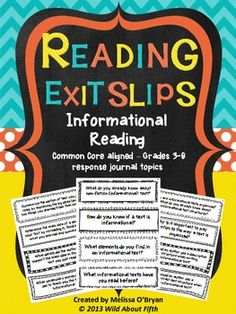 These Informational Reading Exit Slips will organize your  mini-lessons and keep your students accountable for reading and responding with purpose. Included are 46 exit slips that focus on elements of informational text, text features, previewing, predicting, connections, questioning, inferring, main ideas, supporting details, summarizing, paraphrasing, determining the meaning of unknown words, text structure, author's purpose, self reflection, goals and much more. #wildaboutfifthgrade $