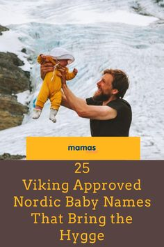 25 Viking Approved Nordic Baby Names That Bring the Hygge  Popular Nordic baby names from Sweden, Denmark, Norway, Finland, Iceland, and Greenland.  #VIkings #BabyNames #NordicNames