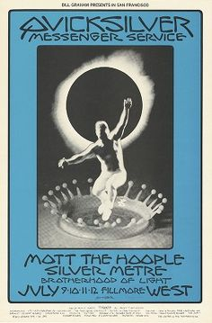 Quicksilver Messenger Service, Mott the Hoople, Silver Metre - Lights by Brotherhood of Light - Bill Graham Presents in San Francisco - Fill...