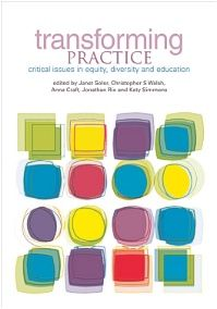 #newbook: Stylus/Trentham Books - Transforming Practice: Critical Issues in Equity, Diversity and Education./ Soler, J. Etal.  http://solo.bodleian.ox.ac.uk/OXVU1:LSCOP_OX:oxfaleph020659583