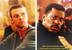 Don't act so damned surprised. I have been in a bar before, Lieutenant. 3x05