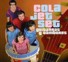 Cola Jet Set - Guitarras Y Tambores