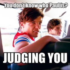 If you claim to be a Directioner and you don't know who Paul is, you're not a Directioner