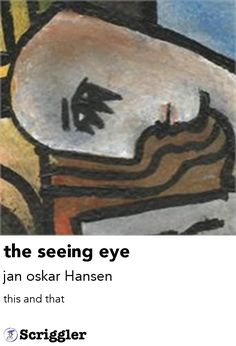 the seeing eye by jan oskar Hansen https://scriggler.com/detailPost/story/55382 this and that