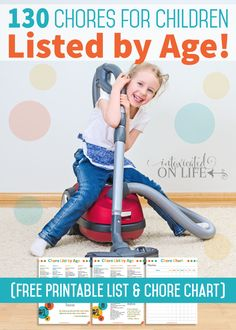130 Chores for Children Listed by Age! (Free Printable List and Chore Chart)