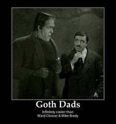 Goth dads. :) for Father's Day