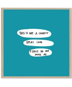 Christmas card 'Charity Xmas' by Lazy Oaf.  http://t-h-i-n-g-s.blogspot.com