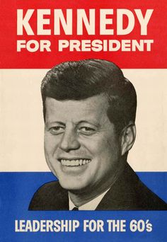 Kennedy for President – Leadership for the 60's
