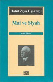Mai ve Siyah - Halid Ziya Uşaklıgil Books To Read, My Books, Book Worms, Islam, Literature, Marketing, Reading, Words, Hearts