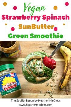 Vegan Strawberry Spinach SunButter Green Smoothie (scheduled via http://www.tailwindapp.com?utm_source=pinterest&utm_medium=twpin&utm_content=post133482489&utm_campaign=scheduler_attribution)