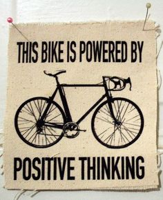 ~Think positive~~~ Bicycle Quotes, Cycling Quotes, Cycling Tips, Cycling Art, Road Cycling, Indoor Cycling, Cycling Workout, Cycling Jerseys, Bike Workouts