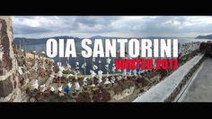 Santorini OIA 2017 WINTER Santorini 2017, Winter 2017, World, Youtube, The World, Youtubers, Youtube Movies
