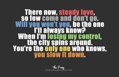 Never fails to get me all emotional and junk <3 The Fray