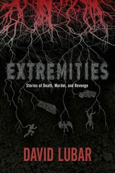 Extremities: Stories of Death, Murder, and Revenge by David Lubar. Collects thirteen tales of death, murder, and revenge, including stories in which a group of high school girls take revenge on their sadistic gym teacher, and where an ancient predator stalks the wrong victim.