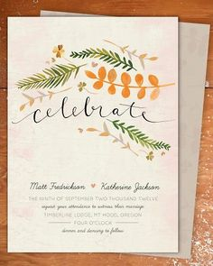 this was designed as a wedding invitation, but I like it better for a dinner party invitation, or even a holiday card!