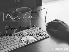 How To Build A Community For Your Blog