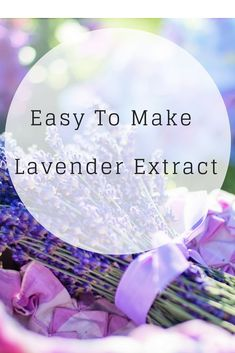 This recipe will create Lavender extract to,use for cooking, baking, or a calm cup of tea. Lavender Extract, Lavender Buds, Lavender Flowers, Lavender Crafts, Lavender Recipes, Gardening For Beginners, Homemade Gifts, Homemade Products, Craft Tutorials